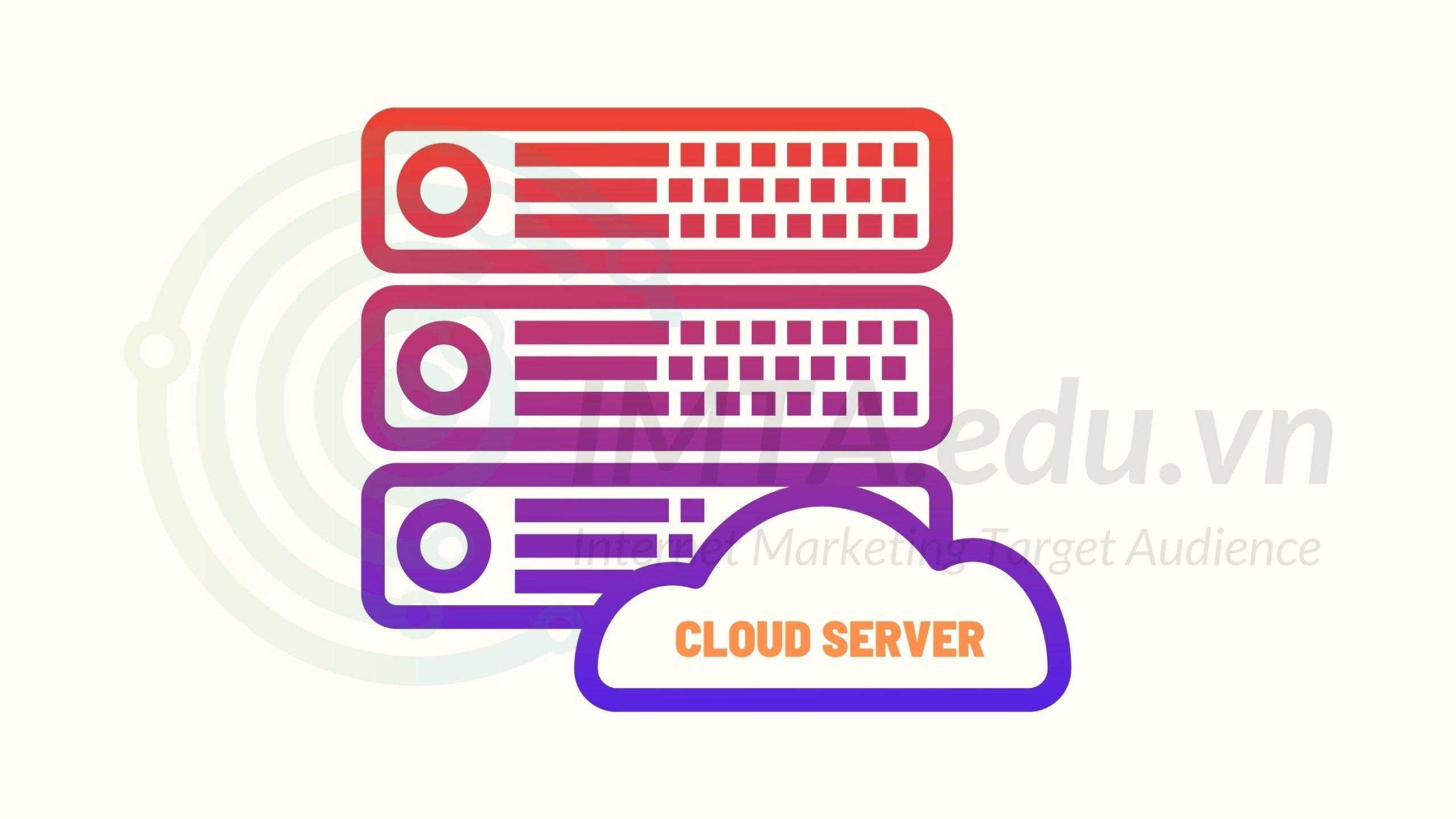 Cloud server (máy chủ đám mây)