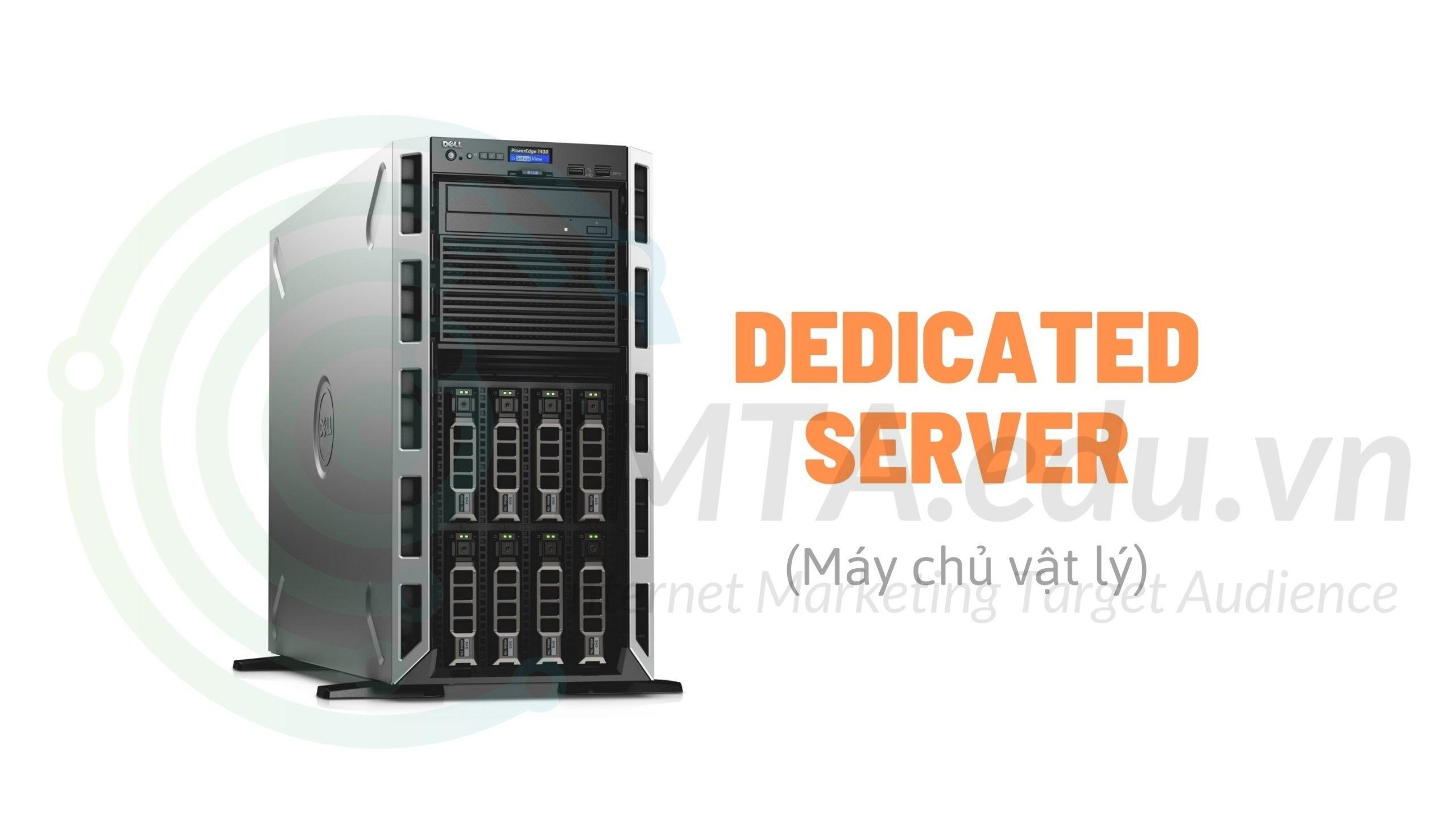 Dedicated server (máy chủ vật lý)