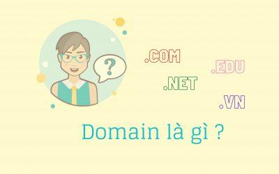 Domain là gì? Hướng dẫn cách chọn tên miền cho website chuẩn SEO