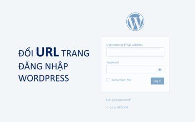 Đổi đường dẫn trang đăng nhập (wp-admin) của WordPress
